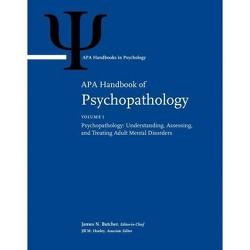 APA Handbook of Psychopathology - (APA Handbooks in Psychology(r)) (Hardcover)