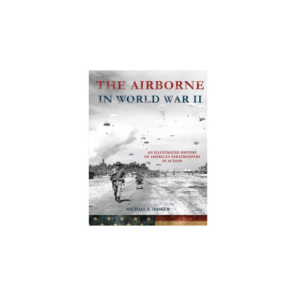 Airborne in World War II (Hardcover) (Michael E. Haskew)