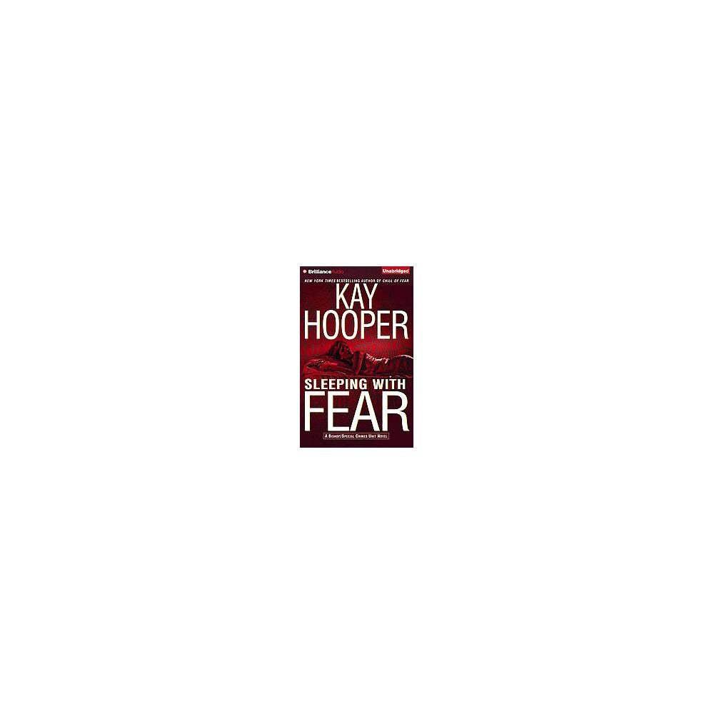 Sleeping With Fear (Unabridged) (CD/Spoken Word) (Kay Hooper)