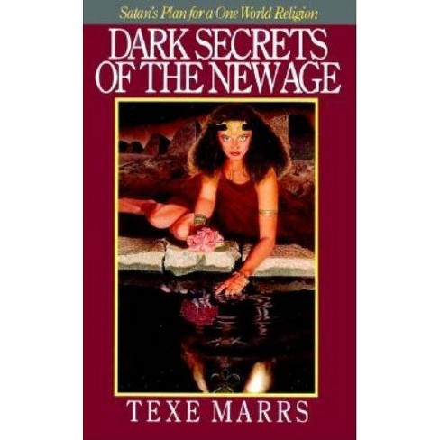Dark Secrets of the New Age - 2 Edition by  Texe Marrs (Paperback) - image 1 of 1