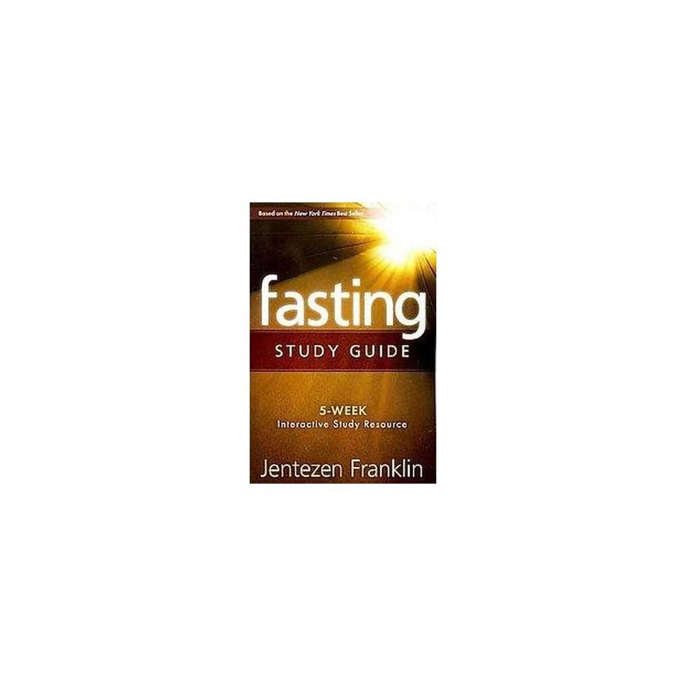 Fasting (Study Guide) (Paperback) (Jentezen Franklin)