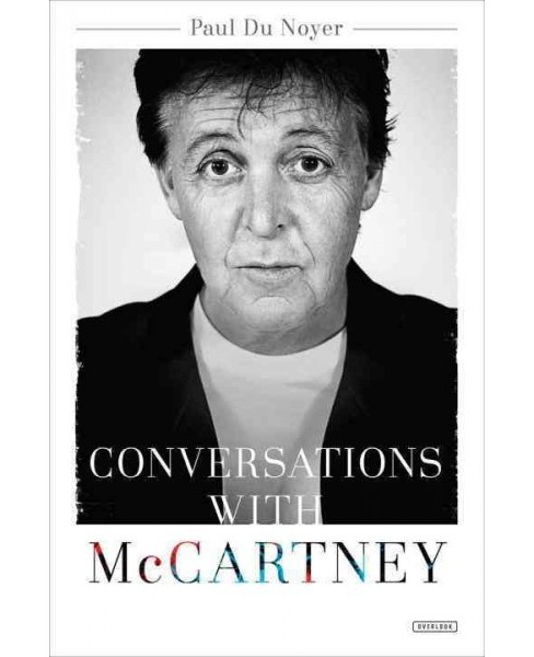 Conversations with McCartney (Hardcover) (Paul Du Noyer) - image 1 of 1
