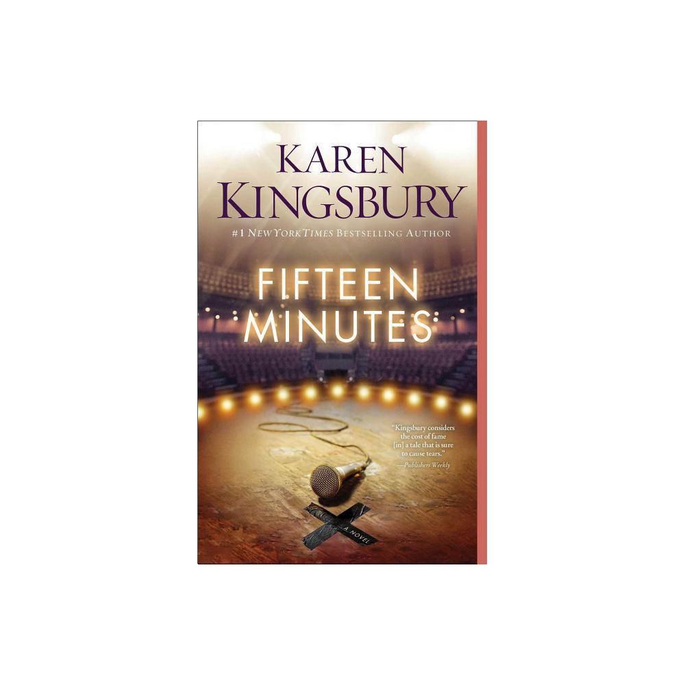 Fifteen Minutes By Karen Kingsbury Paperback