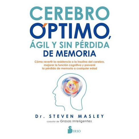 Cerebro Optimo, Agil Y Sin Perdida de Memoria - by  Steven Masley (Paperback) - image 1 of 1