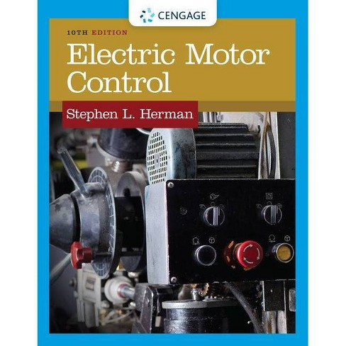 Electric Motor Control - 10 Edition by  Stephen L Herman (Paperback) - image 1 of 1