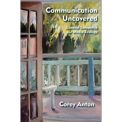 Communication Uncovered - by  Corey Anton (Paperback) - image 1 of 1