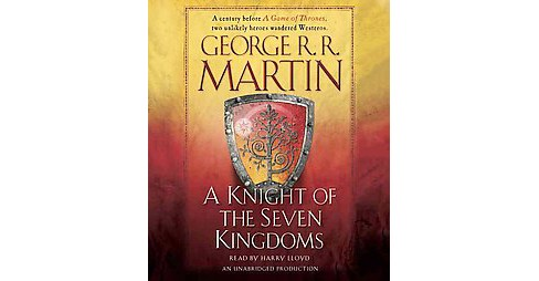 Knight of the Seven Kingdoms (Unabridged) (CD/Spoken Word) (George R. R. Martin) - image 1 of 1