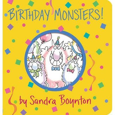 Birthday Monsters ( Boynton on Board) by Sandra Boynton (Board Book)