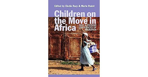 Children on the Move in Africa (Hardcover) - image 1 of 1