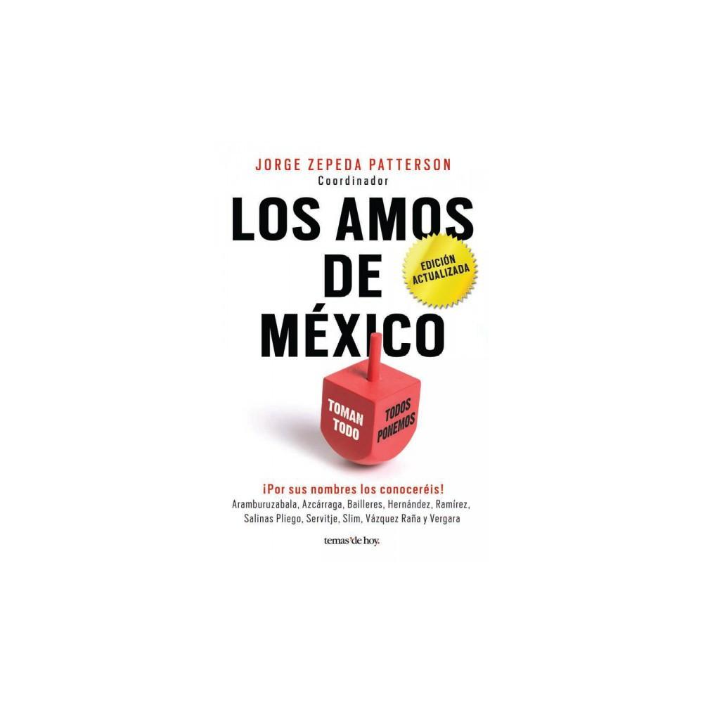 Los amos de México/ The Masters of Mexico (Paperback) (Jorge Zepeda Patterson)