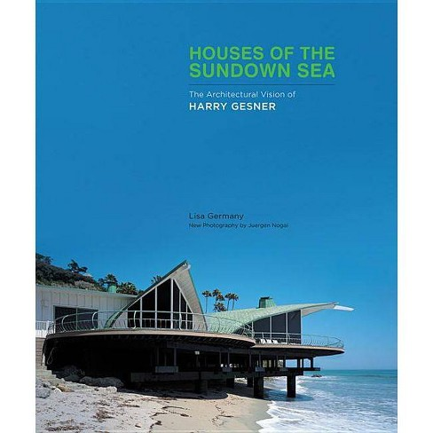 Houses of the Sundown Sea - by  Lisa Germany (Hardcover) - image 1 of 1