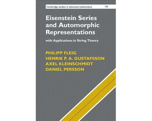 Eisenstein Series and Automorphic Representations : With Applications in String Theory -  (Hardcover) - image 1 of 1