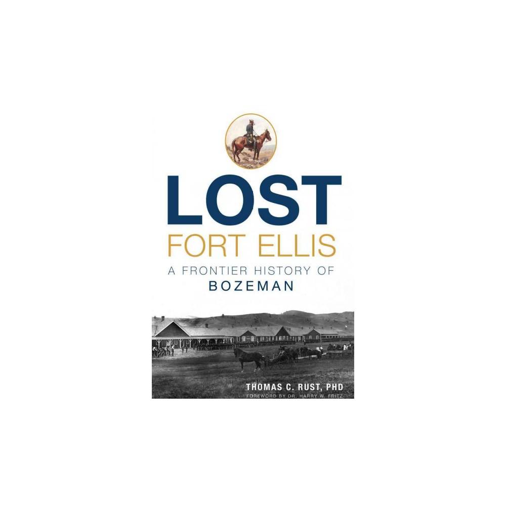 Lost Fort Ellis (Paperback)
