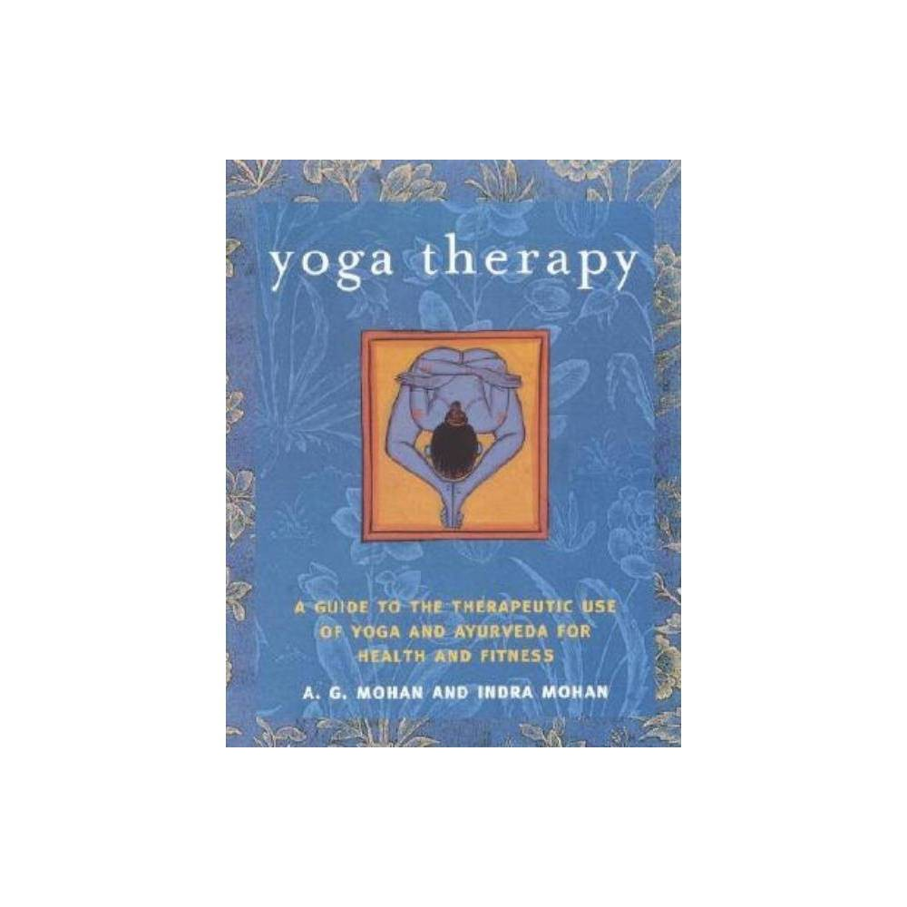 Yoga Therapy By A G Mohan Paperback