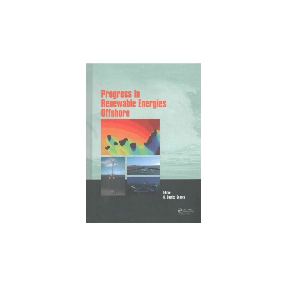 Progress in Renewable Energies Offshore : Proceedings of Renew 2016, 2nd International Conference on