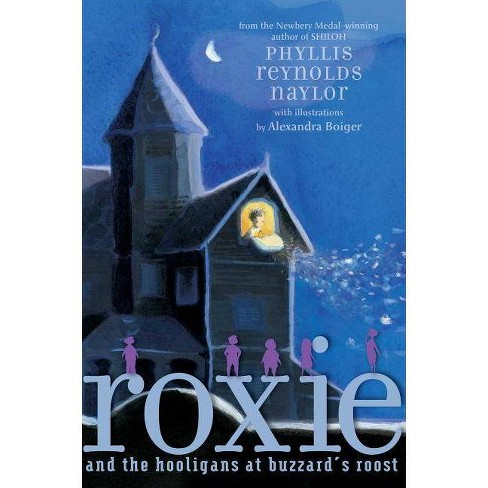 Roxie and the Hooligans at Buzzard's Roost - by  Phyllis Reynolds Naylor (Hardcover) - image 1 of 1