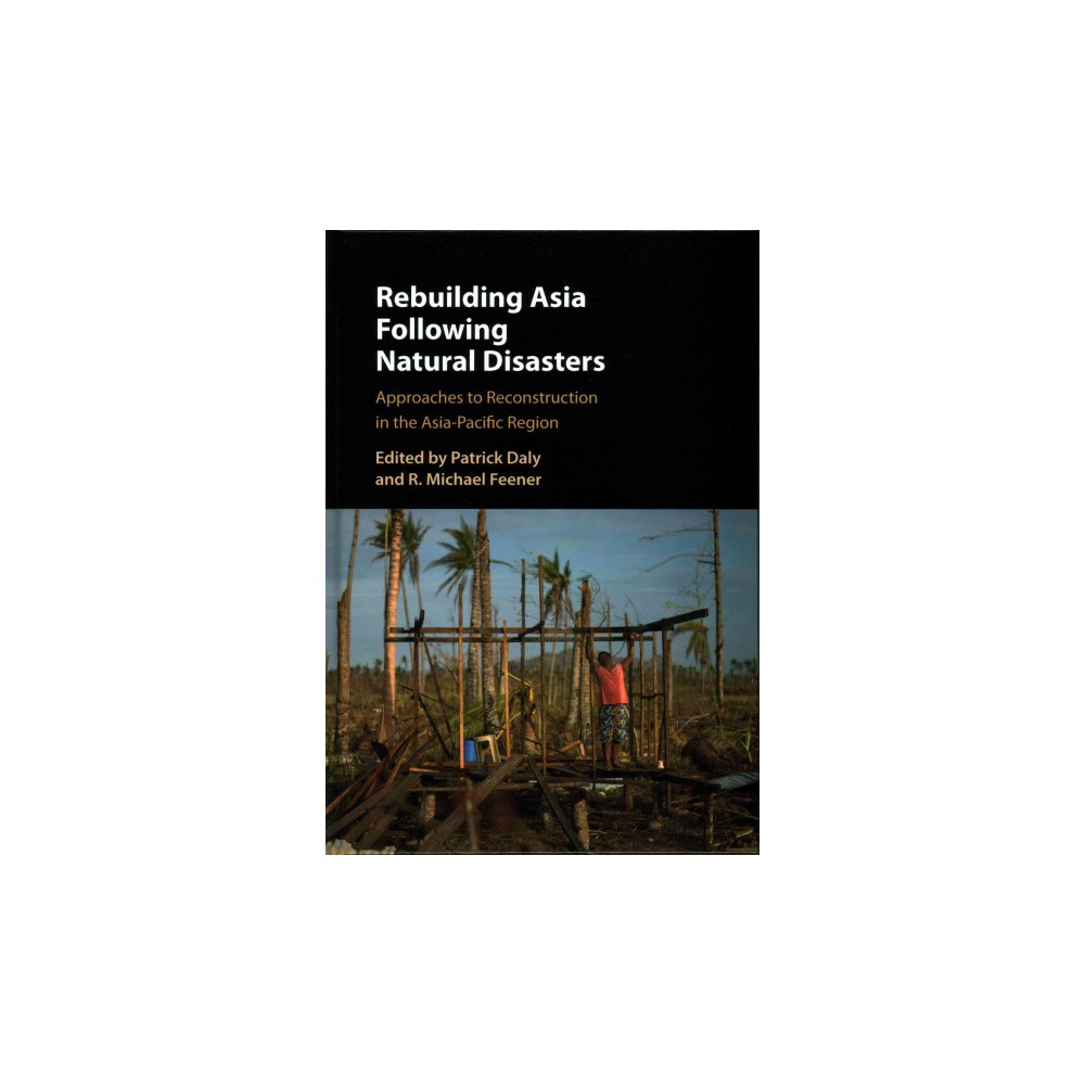Rebuilding Asia Following Natural Disast (Hardcover)