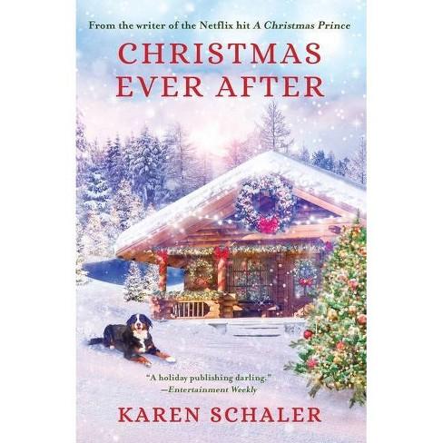 Christmas Ever After - by  Karen Schaler (Paperback) - image 1 of 1
