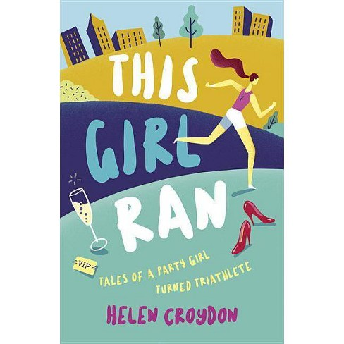 This Girl Ran - by  Helen Croydon (Paperback) - image 1 of 1