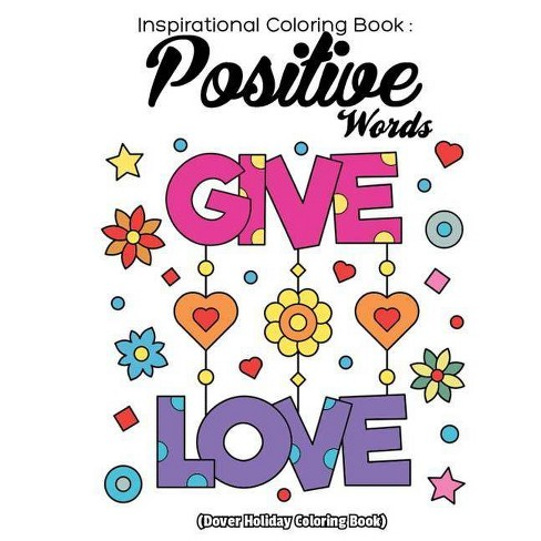 Inspriational Coloring Book Positive Words - by Coloring Creator (Paperback)