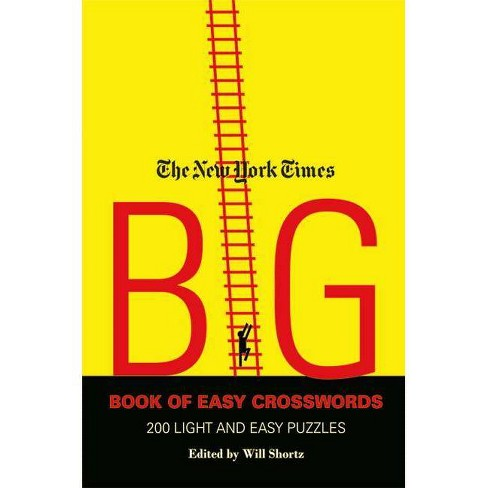 The New York Times Big Book of Easy Crosswords - (Paperback) - image 1 of 1