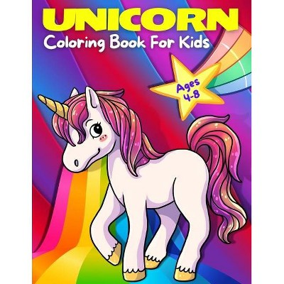 Unicorn Coloring Book For Kids Ages 4-8 - By Happy Books For All  (paperback) : Target