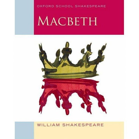 Macbeth - (Oxford School Shakespeare) by  William Shakespeare & Roma Gill (Paperback) - image 1 of 1