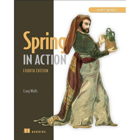 Spring in Action - 4 Edition by  Craig Walls (Paperback) - image 1 of 1