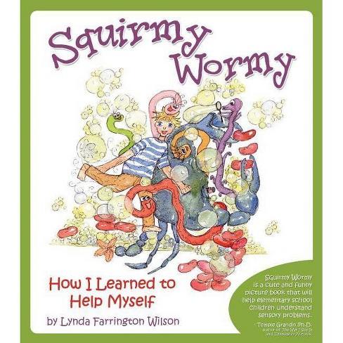 Squirmy Wormy - by  Lynda Farrington Wilson (Paperback) - image 1 of 1