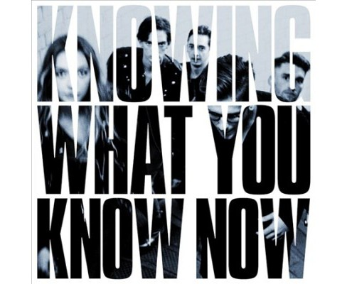 Marmozets - Knowing What You Know Now (CD) - image 1 of 1