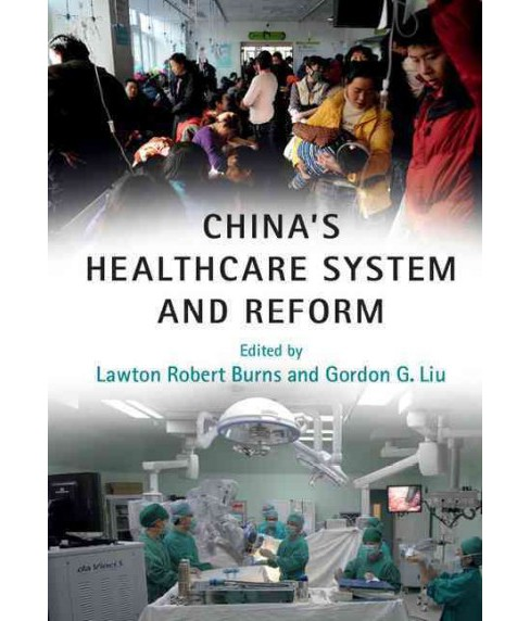 China's Healthcare System and Reform (Paperback) - image 1 of 1