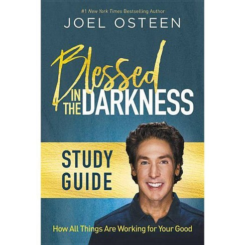 Blessed in the Darkness Study Guide - by  Joel Osteen (Paperback) - image 1 of 1