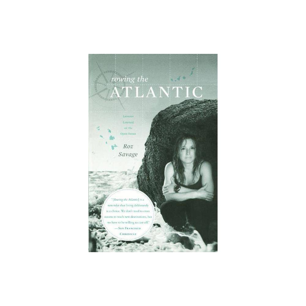 Rowing The Atlantic By Roz Savage Paperback