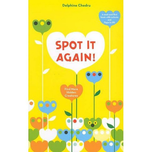 Spot It Again! - by  Delphine Chedru (Hardcover) - image 1 of 1