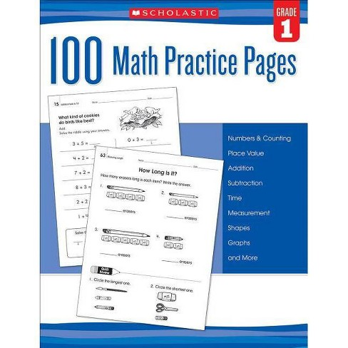 100 Math Practice Pages (Grade 1) - by  Scholastic (Paperback) - image 1 of 1