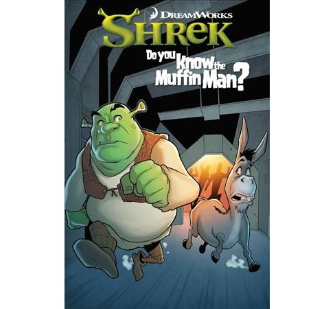 Dreamworks Shrek : Do You Know the Muffin Man? (Paperback) (Patrick Storck) - image 1 of 1