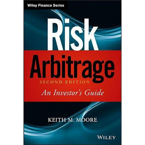 Risk Arbitrage - (Wiley Finance) 2 Edition by  Keith M Moore (Hardcover) - image 1 of 1