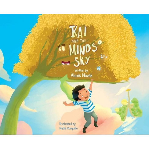 Kai and The Mind's Sky - by  Alexis Novak (Hardcover) - image 1 of 1