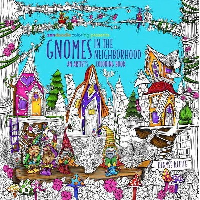 Zendoodle Coloring Presents Gnomes In The Neighborhood - By Denyse Klette  (Paperback) : Target