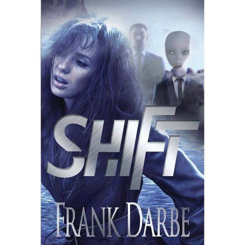 Shift - by  Frank Darbe (Paperback) - image 1 of 1