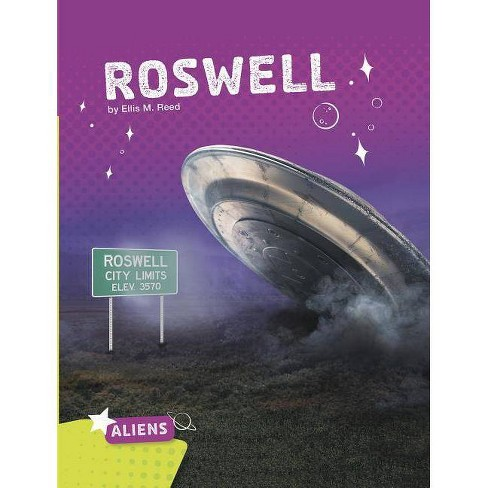 Roswell - (Aliens) by  Ellis M Reed (Paperback) - image 1 of 1