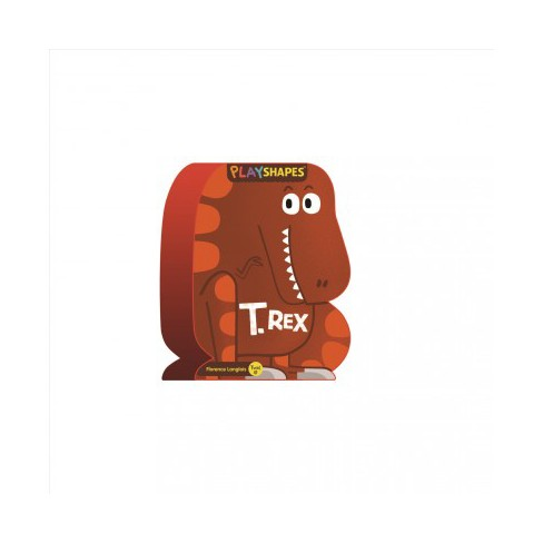 Playshapes: T. Rex - (Board_book) - image 1 of 1