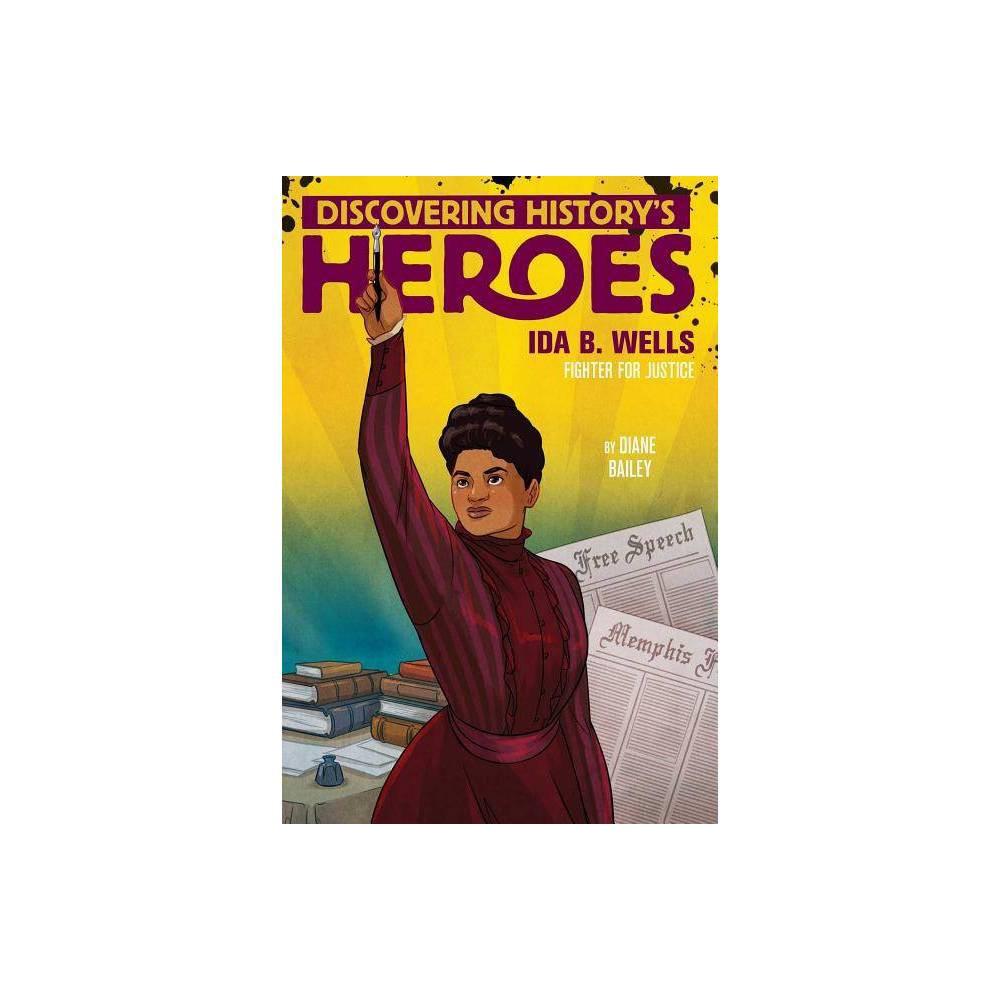 Ida B Wells Jeter Publishing By Diane Bailey Hardcover