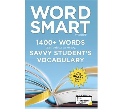 Princeton Review Word Smart : 1400+ Words That Belong in Every Savvy Student's Vocabulary -  (Paperback) - image 1 of 1