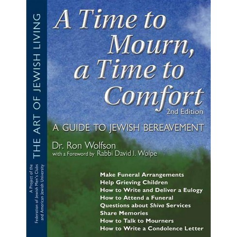 A Time to Mourn, a Time to Comfort (2nd Edition) - (Art of Jewish Living) 2 Edition by  Ron Wolfson - image 1 of 1