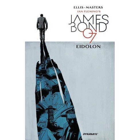 James Bond, Volume 2: Eidolon - by  Warren Ellis (Hardcover) - image 1 of 1