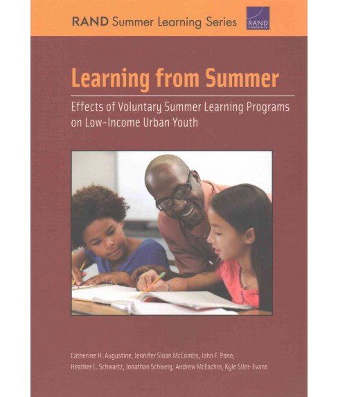 Learning from Summer : Effects of Voluntary Summer Learning Programs on Low-income Urban Youth - image 1 of 1
