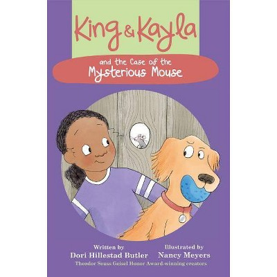 King & Kayla and the Case of the Mysterious Mouse - by  Dori Hillestad Butler (Paperback)