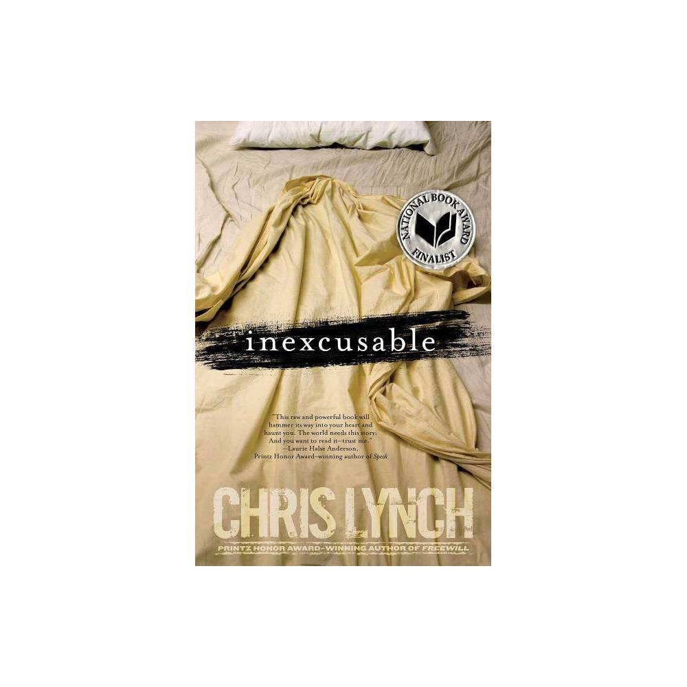 Inexcusable By Chris Lynch Paperback