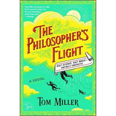 The Philosopher's Flight, 1 - (Philosophers) by  Tom Miller (Paperback)